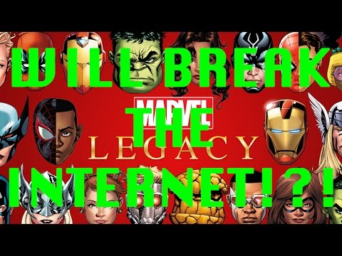 Marvel Legacy to break the Internet!?!