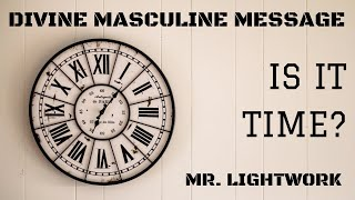 Do You Think It's Time? Divine Masculine to Divine Feminine 💥 Mr. LightWork the enlighteneDM 😎🤙🏽