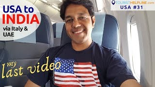 USA to INDIA: US Immigration & Security check experience | Rome & Abu Dhabi Airport | Transit?