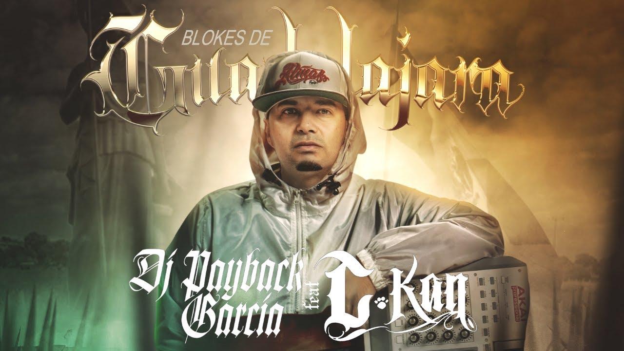 Dj Payback Garcia Ft C-Kan - Blokes de Guadalajara (Audio)