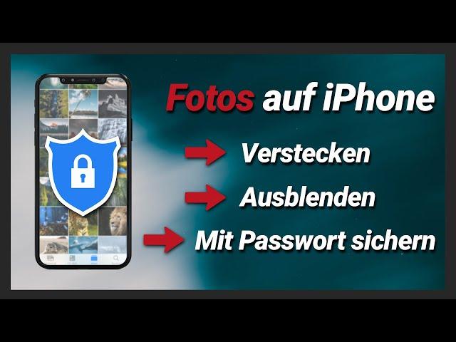 iPhone Fotos & Videos verstecken, ausblenden und mit Passwort schützen!