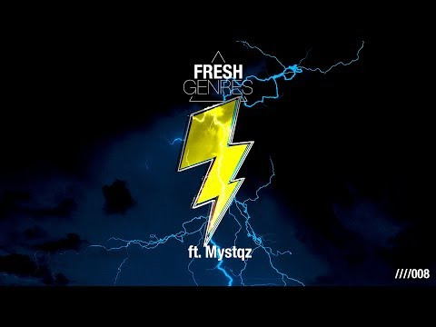 Fresh Genres 008 (Guest Mix By Mystqz)
