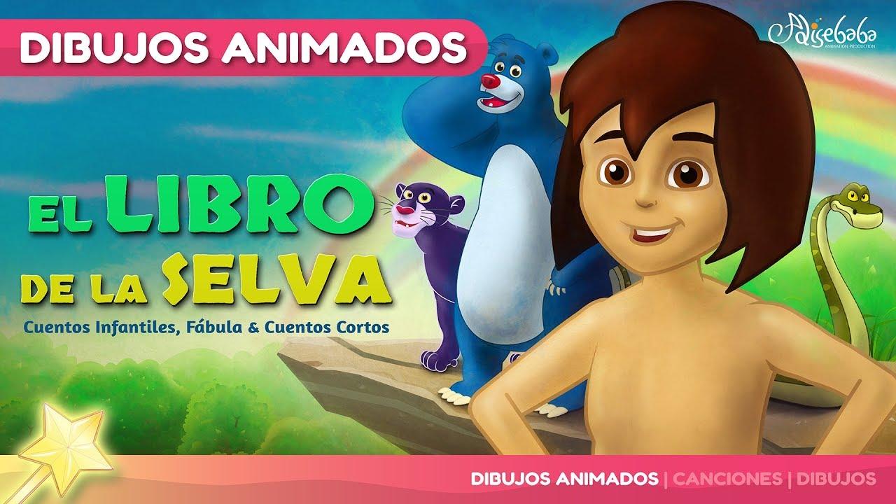El Libro de la Selva | Cuentos Infantiles en Español