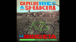 Carlos Vives, Shakira - La Bicicleta (Vallenato Version)