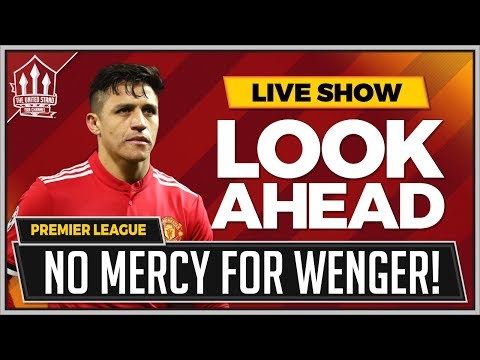 Man United vs Arsenal LIVE Preview | MOURINHO'S WENGER REVENGE