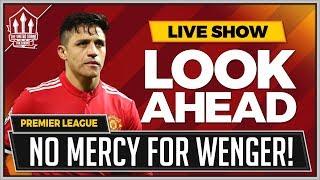 Man United vs Arsenal LIVE Preview   MOURINHO\'S WENGER REVENGE