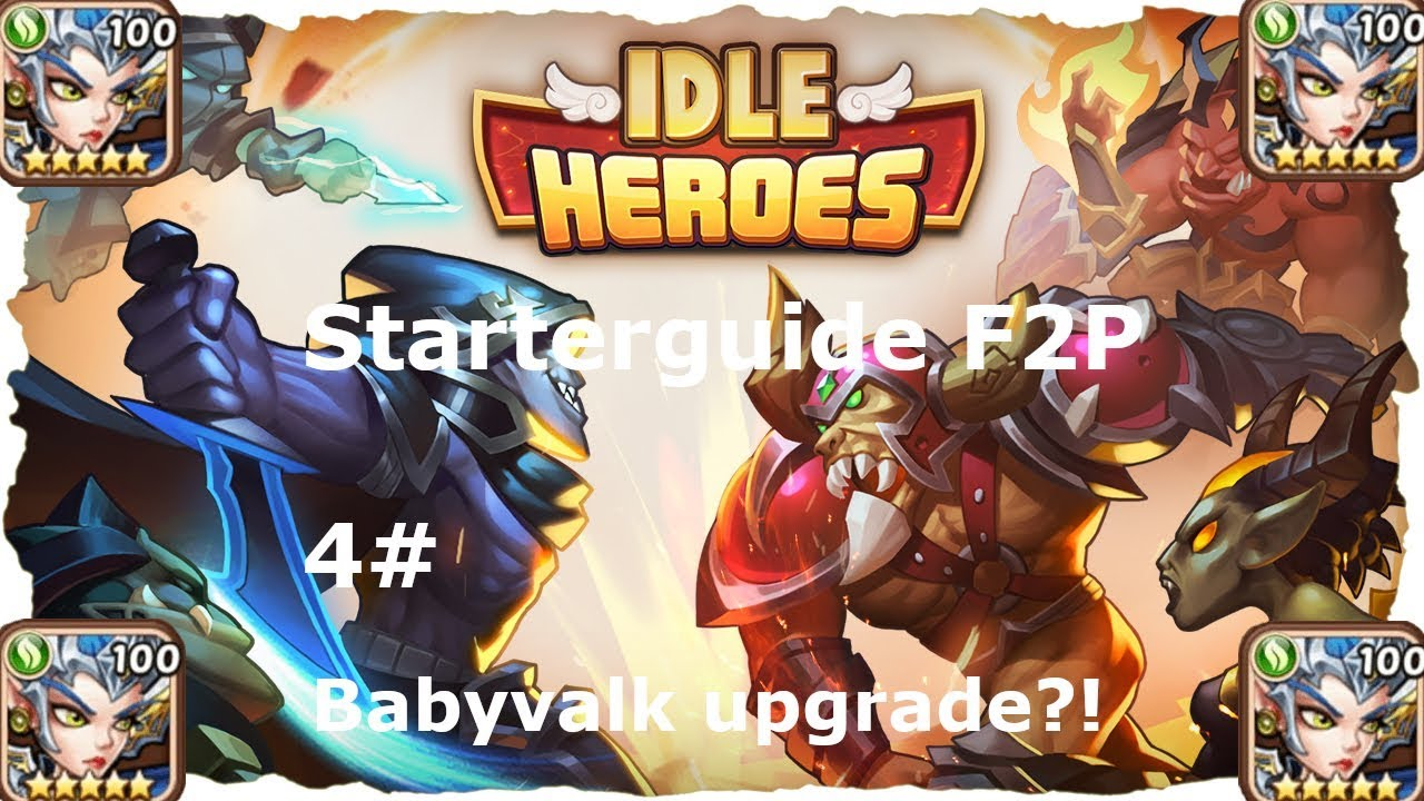 How to F2P Idle Heroes! #4 Teamupgrades? Baby-Valkyrie