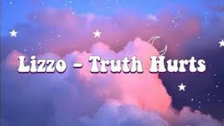 Lizzo- Truth Hurts Lyrics