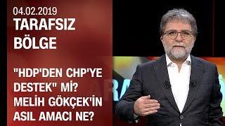 """""""HDP'den CHP'ye destek"""" mi? Gökçek'in amacı ne? CHP'nin Soyer taktiği - Tarafsız Bölge 04.02.2019"""