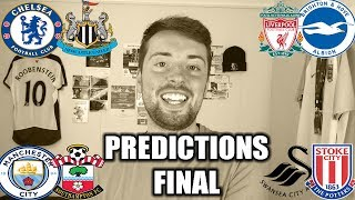 THE FINAL YOUR FOOTBALL PREDICTIONS! #GW38