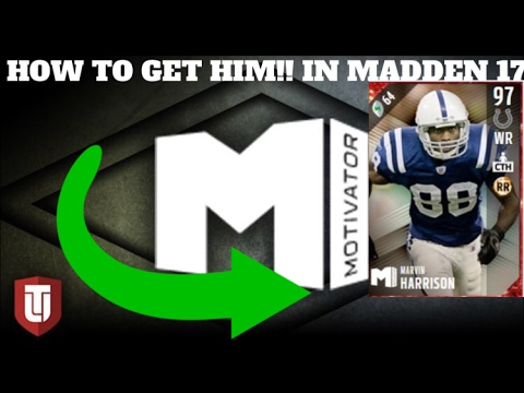 HOW TO GET 97 OVR MOTIVATOR MARVIN HARRISON IN MADDEN 17