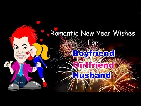 Romantic New Year Wishes For Boyfriend, Girlfriend ...