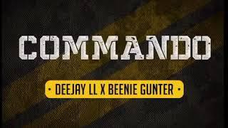 Deejay LL X Beenie Gunter Commando