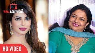 Priyanka Chopra's Mother Madhu Chopra About Priyanka Chopra's Life And Lifestyle
