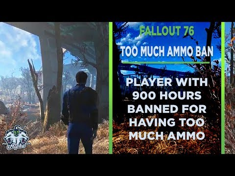 Fallout 76 Player with 900 hours played banned for too much ammo thumbnail