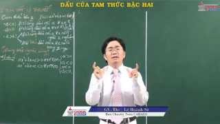 Toán lớp 10 - Bất đẳng thức, bất phương trình - Dấu của tam thức bậc hai