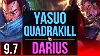 YASUO vs DARIUS (TOP)   Quadrakill, 1200+ games, Legendary   NA Grandmaster   v9.7