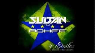 Sultan Feat. Rohff ® - 4 étoiles (Officiel) [Qualité CD]