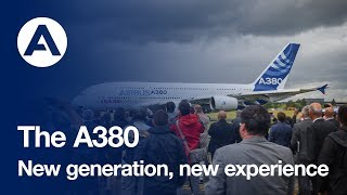 The Airbus A380: New generation, new experience