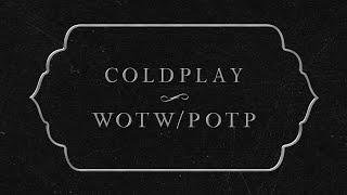 Coldplay - WOTW / POTP (Lyric Video)
