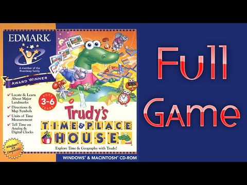 Whoa, I Remember: Trudy's Time and Place House: Full Game