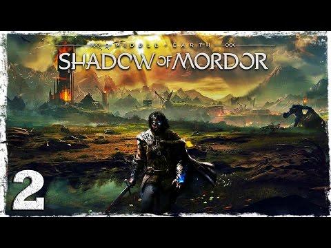 Смотреть прохождение игры Middle-Earth: Shadow of Mordor. #2: Презренное отродье.
