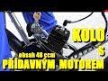 Přídavný MOTOR na KOLO s obsahem 48 ccm * 1,TESTovací jízda