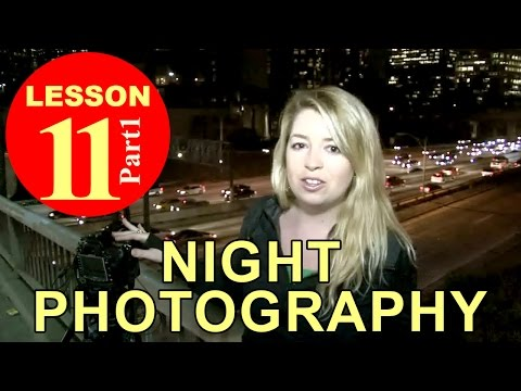 Lesson11.1 – Night Photography (Photography Tutorials)