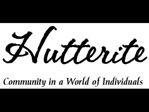 Hutterite: Community in a World of Individuals