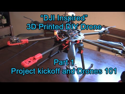 Part 1 3D Printed DJI Inspire One Style DIY Drone