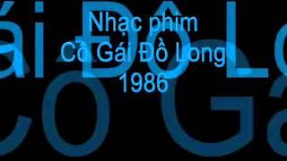 Phim 18 | Nhạc phim Cô Gái Đồ Long 1984 và 1986 | Nhac phim Co Gai Do Long 1984 va 1986