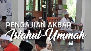 Pengajian Akbar Islahul Ummah