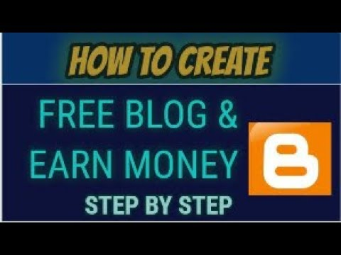 How To Create Blog and Earn