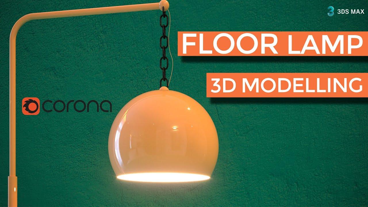 Floor Lamp Modelling in 3Ds Max | Tutorial [Corona Render]