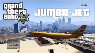 GTA 5: JUMBO-Jet klauen und fliegen! Tipps + Crashs etc.. [Deutsch/HD]