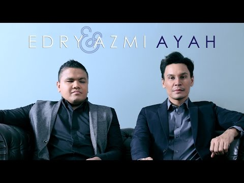 Ayah - Edry & Azmi (Official Lyric Video)