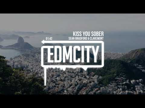 Sean Bradford & Claremont - Kiss You Sober