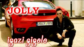 █▬█ █ ▀█▀■■■Jolly - Igazi gigolo (2012) Official Audio