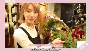 [Eng Sub] 161222 Third Angel's Note - Choa's Note -  Christmas Wreath Making