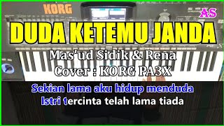 DUDA KETEMU JANDA - Mas'ud Sidik & Rena - Karaoke Qasidah  Cover  Korg pa3x