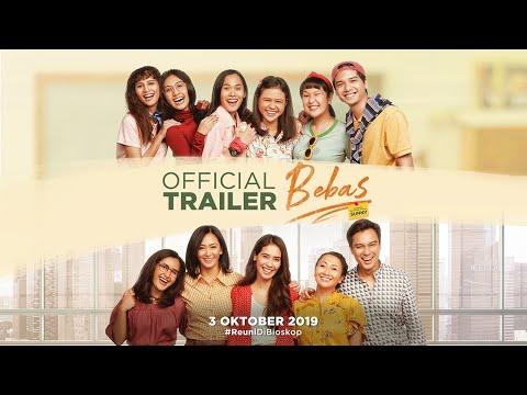 Trailer Film BEBAS - 3 Oktober 2019 Di Bioskop
