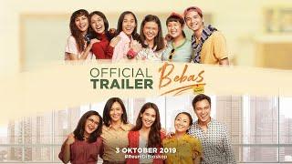 Trailer Film BEBAS 3 Oktober 2019 di Bioskop