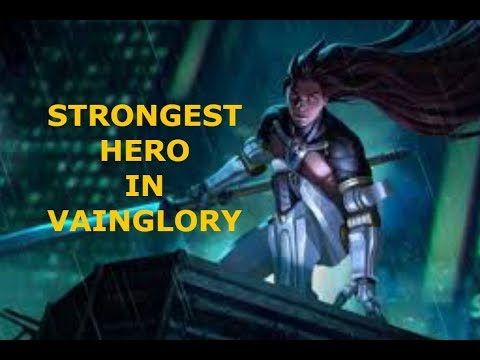 STRONGEST HERO IN VAINGLORY!