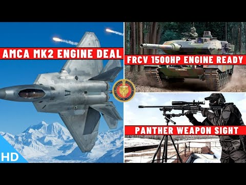 Indian Defence Updates : AMCA MK2 Engine Deal,FRCV Engine Ready,Panther Themal Sight,Adour Parts HAL
