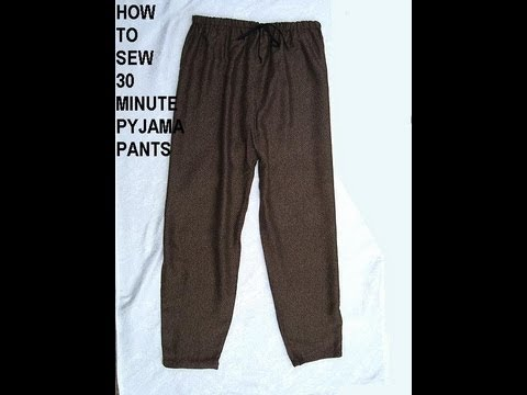 How To Sew Easy 30 Minute Pajama Pants Sewing For