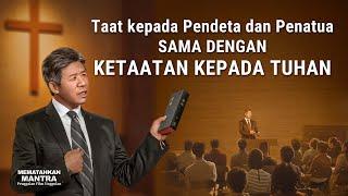 MEMATAHKAN MANTRA - Klip Film(6)Taat kepada Pendeta dan Penatua sama dengan Ketaatan kepada Tuhan