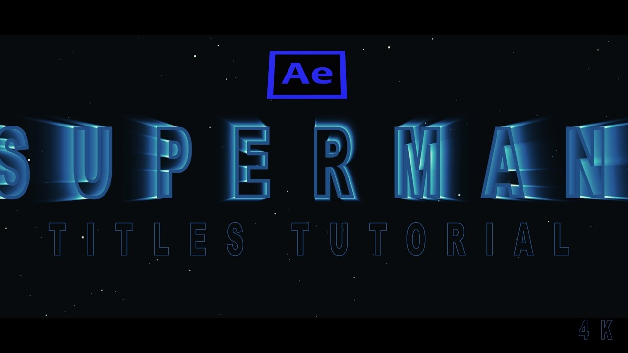 SuperMan Title Tutorial After Effects Including Free Project File