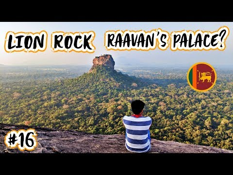 RAAVAN'S PALACE? THE LION ROCK OF SIGIRIYA, SRI LANKA 🇱🇰