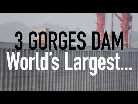 The Largest Concrete Structure in the World // Along the Yangtze Day 6