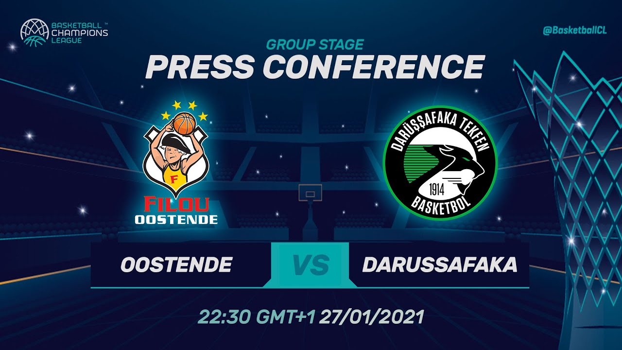 Filou Oostende v Darussafaka Tekfen - Press Conference